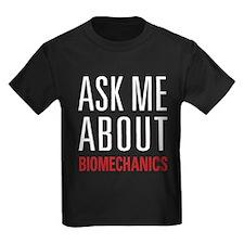 Biomechanics - Ask Me About T