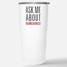 Biomechanics - Ask Me A Stainless Steel Travel Mug