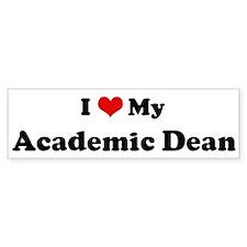 I Love Academic Dean Bumper Bumper Bumper Sticker