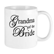 Grandma of the Bride Mugs
