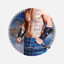 """Celtic Hearts Scottish Kilted Muse 3.5"""" Button"""