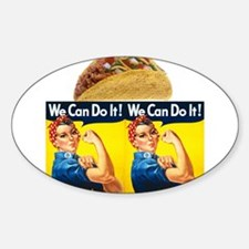 Taco Rosie the Riveter We can Do It Decal