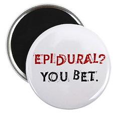 Epidural? You Bet Magnet