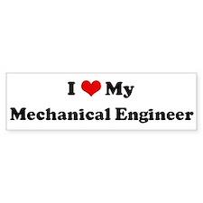 I Love Mechanical Engineer Bumper Bumper Sticker