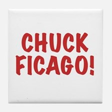 Chuck Ficago! Tile Coaster