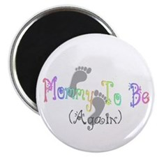 Mommy To Be (Again) Magnet