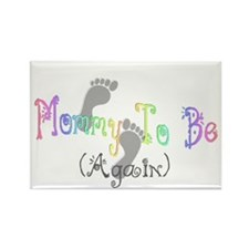 Mommy To Be (Again) Rectangle Magnet