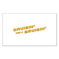 Cruisin' For a Bruisin' Rectangle Decal