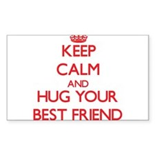Keep Calm and HUG your Best Friend Decal