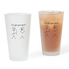 I've Got You Back Drinking Glass