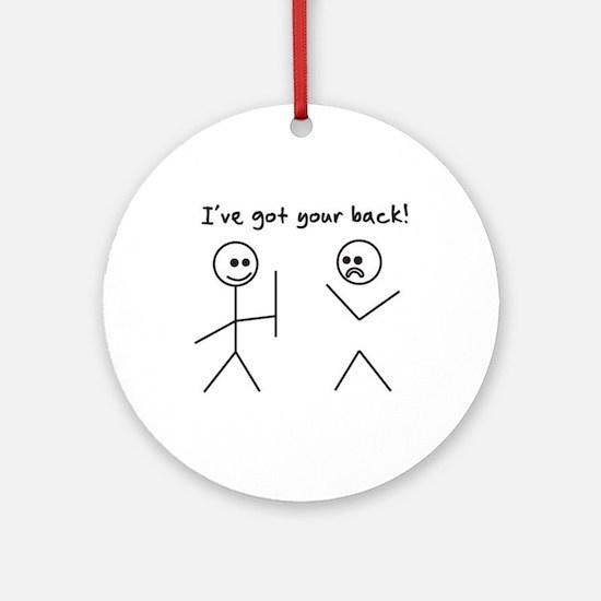 I've Got You Back Ornament (Round)