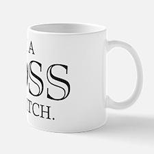 I'm A Boss Ass Bitch Mug