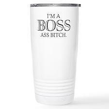 I'm A Boss Ass Bitch Travel Mug