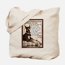 You owe it to him Tote Bag