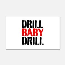 Drill Baby Drill Car Magnet 20 x 12