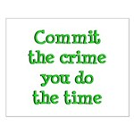Commit the crime Small Poster