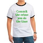 Commit the crime Ringer T