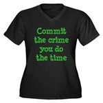 Commit the crime Women's Plus Size V-Neck Dark T-S