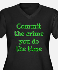 Commit the crime Women's Plus Size V-Neck Dark T-S