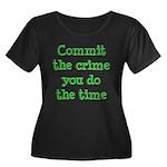Commit the crime Women's Plus Size Scoop Neck Dark