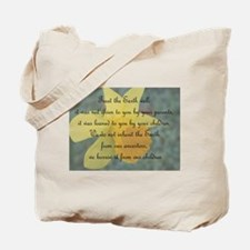 Can't own the Earth Tote Bag