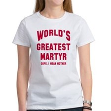 Greatest Martyr T-Shirt