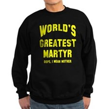 Greatest Martyr Sweatshirt