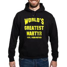 Greatest Martyr Hoodie