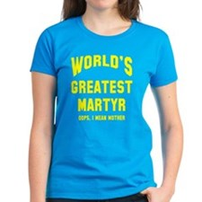 Greatest Martyr T-Shirt