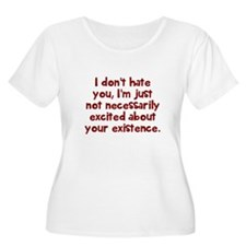 Dont hate you Plus Size T-Shirt