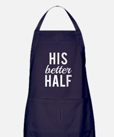His better half white text Apron (dark)