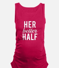 Her better half white text Maternity Tank Top