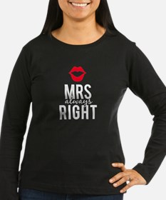 Mrs always right white text Long Sleeve T-Shirt