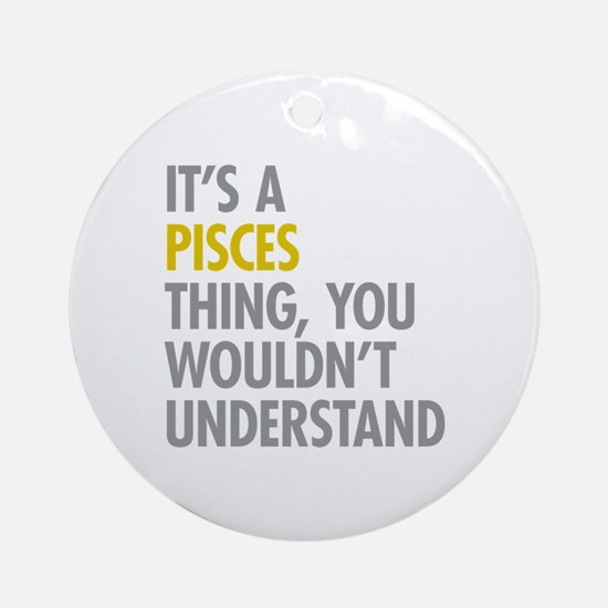 Pisces Thing Ornament (Round)