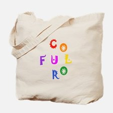 Be Colorful! Tote Bag