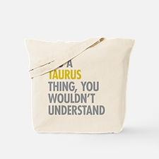 Taurus Thing Tote Bag