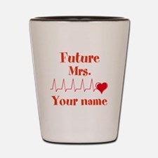 Personalizable Future Mrs. __ Shot Glass