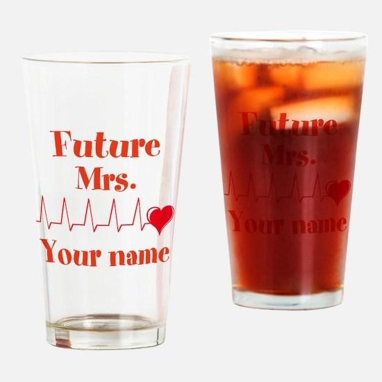 Personalizable Future Mrs. __ Drinking Glass