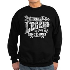 Living Legend Since 1953 Sweatshirt