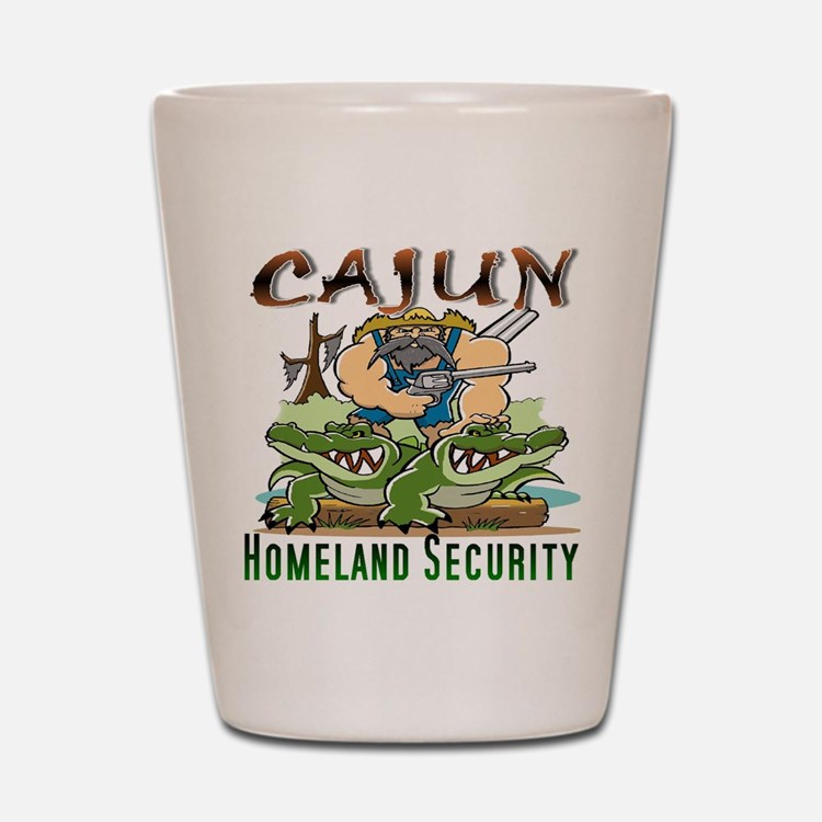 Cajun Homeland Security Shot Glass