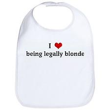 I Love being legally blonde Bib