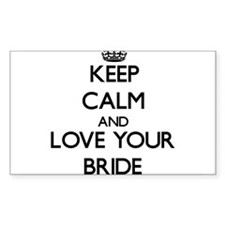 Keep Calm and Love your Bride Decal