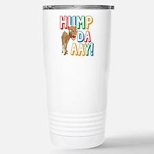 Cute Hump day quotes Travel Mug