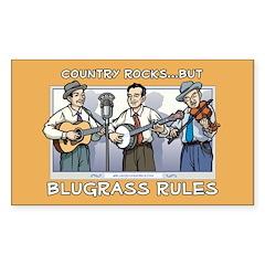 Rectangle Sticker: Bluegrass rules
