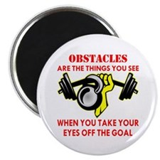 Obstacles What You See Magnet