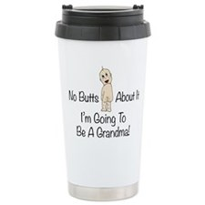 No Butts Grandma To Be Travel Mug
