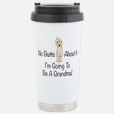 No Butts Grandma To Be Travel Mug