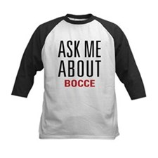 Bocce - Ask Me About Tee