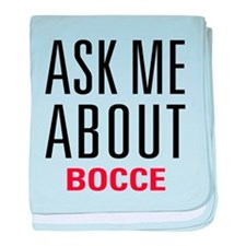 Bocce - Ask Me About baby blanket