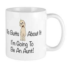 Baby Butt Aunt To Be Mugs